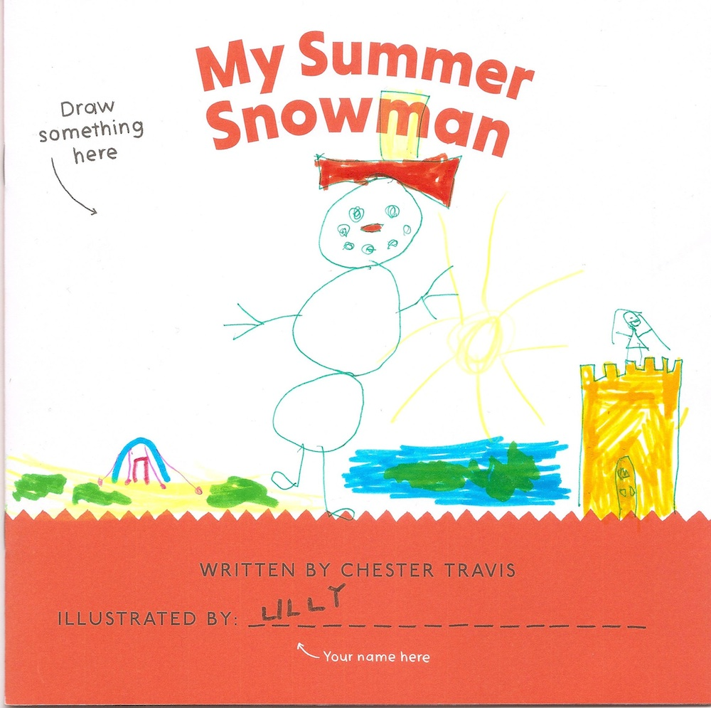 My Summer Snowman Chester Travis The Curved House Kids